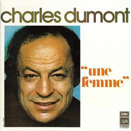 Une femme 2012 Charles Dumont