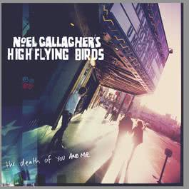 The Death Of You And Me 2011 Noel Gallagher
