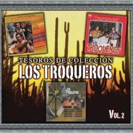 Tesoros De Colección - Los Troqueros, Vol. 2 2011 Los Troqueros
