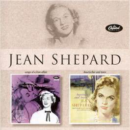Songs Of A Love Affair/Heartaches And Tears 2003 Jean Shepard