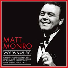 Words and Music 2011 Matt Monro