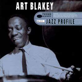 Jazz Profile: Art Blakey 1997 Art Blakey