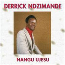 Nangu UJesu 2009 Derrick Ndzimande