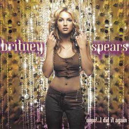 Oops!... I Did It Again 2000 Britney Spears
