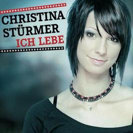 Ich lebe 2008 Christina Stürmer