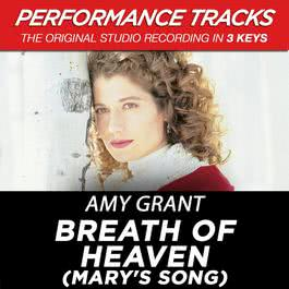 Breath Of Heaven (Mary's Song) [Performance Tracks] - EP 2009 Amy Grant