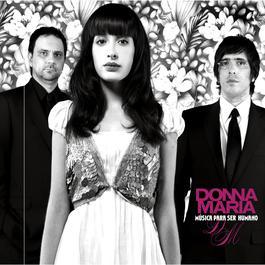 Música Para Ser Humano 2007 Donna Maria