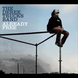 Already Free 2009 The Derek Trucks Band