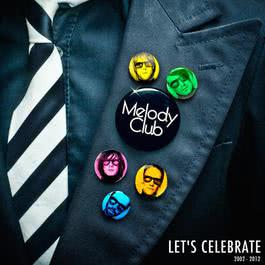 Let's Celebrate 2012 Melody Club