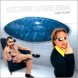Lugar Secreto 2005 Aleks Syntek
