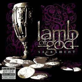 Sacrament 2006 Lamb of God