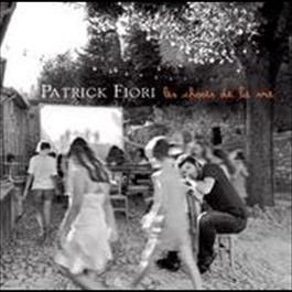 Les choses de la vie 2008 Patrick Fiori