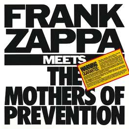 Frank Zappa Meets The Mothers Of Prevention 2012 Frank Zappa