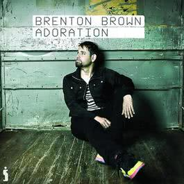 Adoration 2010 Brenton Brown