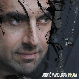Inkala 2008 Andre Manoukian
