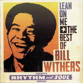 Greatest Hits Lean On Me 1996 Bill Withers