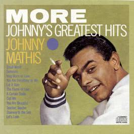 More - Johnny's Greatest Hists 1993 Johnny Mathis