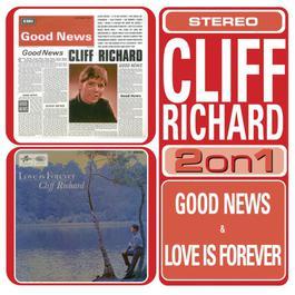 Love Is Forever/Good News 2002 Cliff Richard