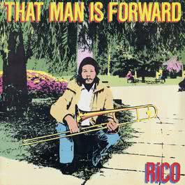 That Man Is Forward 2009 Rico Rodriguez