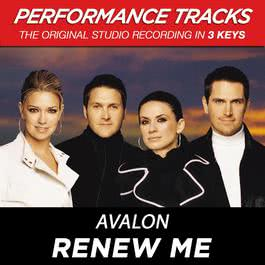 Renew Me (Performance Tracks) - EP 2009 Avalon