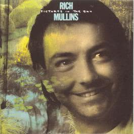 Pictures In The Sky 2010 Rich Mullins