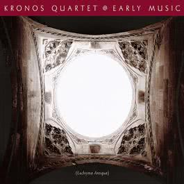 Collected Songs Where Every Verse is Filled with Grief 1997 Kronos Quartet
