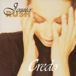 Credo 1997 Jennifer Rush