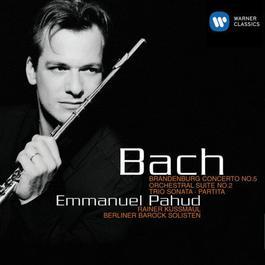 Bach: Brandenburg Concerto No. 5 - Orchestral Suite No. 2 - Trio Sonata - Partita. 2001 Emmanuel Pahud