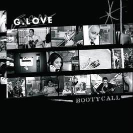 Booty Call 2005 G. Love