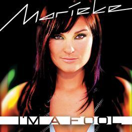 I'm A Fool 2004 Marieke