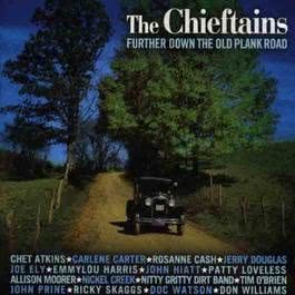 Further Down The Old Plank Road 2003 The Chieftains