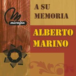 A Su Memoria 2011 Alberto Marino