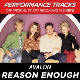Reason Enough (Performance Tracks) - EP 2009 Avalon