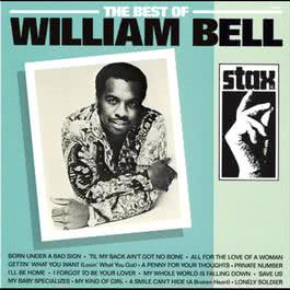 The Best Of William Bell 2006 William Bell
