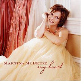 My Heart 2005 Martina Mcbride