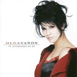 Te Acordaras De Mi 2005 Olga Tanon