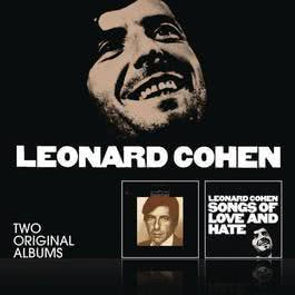 Songs Of Leonard Cohen / Songs Of Love And Hate 2011 Leonard Cohen