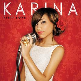 First Love 2008 Karina