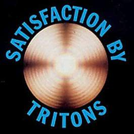 Satisfaction 1973 Tritons