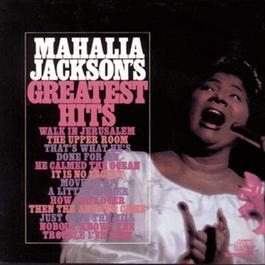 Mahalia Jackson'S Greatest Hits 1988 Mahalia Jackson