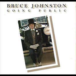 Going Public 2011 Bruce Johnston