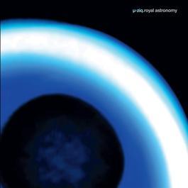 Royal Astronomy 2003 U-Ziq