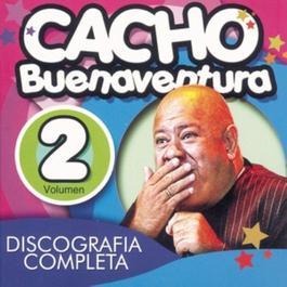 Discografía Completa Volumen 2 2006 Cacho Buenaventura