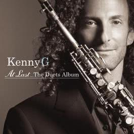 At Last ... The Duets Album 2001 Kenny G
