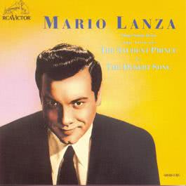 Mario Lanza Sings Songs From The Student Prince And The Desert Song 1989 Mario Lanza