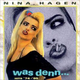 Was denn... - Hits '74 - '95 1997 Nina Hagen