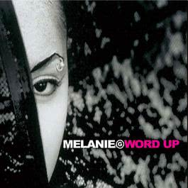 Word Up 2010 Melanie B