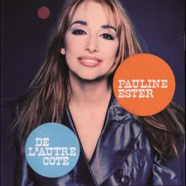 De L'Autre Côté 1992 Pauline Ester