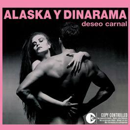 Deseo Carnal 2006 Alaska Y Dinarama