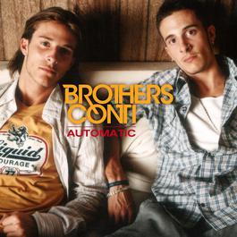 Automatic (Album Version) 2004 Brothers Conti